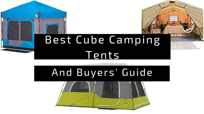 Best Cube Camping Tents